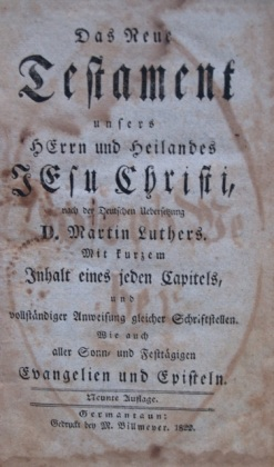 Fig. 1a Weber New Testament Title Page Germantaun: Michael Billmeyer, 1822. Courtesy of (1) Goschenhoppen HIstorians