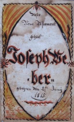 Fig. 1b Book Plate and Birth Record, Weber New Testament. By John D. Eisenbrown, 4/10/1824. Courtesy of Goschenhoppen Historians