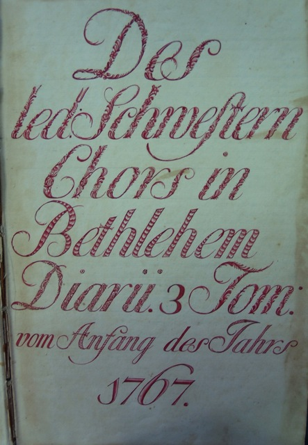 ILL. 1a Single Sisters' Diary, vol. 3: Title Page. Courtesy Moravian Archives at Bethlehem, Pa.
