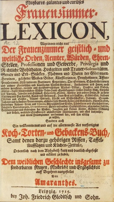 Fig. 2 G. S. Corvinus. Frauenzimmer-Lexicon, 1715 Title Page (Courtesy of Deutsches Textarchiv http://www.deutschestextarchiv.de/corvinus_frauenzimmer_1715 )