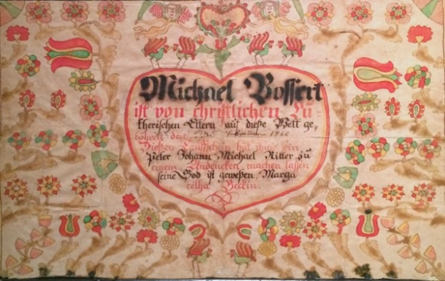 Fig. 5 Taufschein for Michael Bossert, Pennsylvania, 2/26/1766, Private Collection. (Image Courtesy of Olde Hope Antiques)